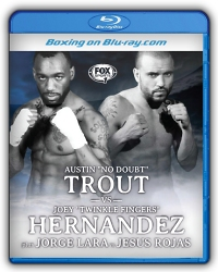 Austin Trout vs. Joey Hernandez