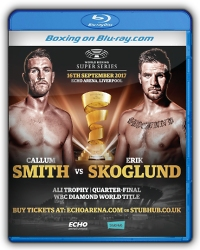 Callum Smith vs. Erik Skoglund